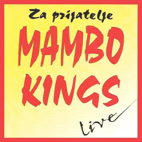 za_prijatelje_live_mambo_kings_cd